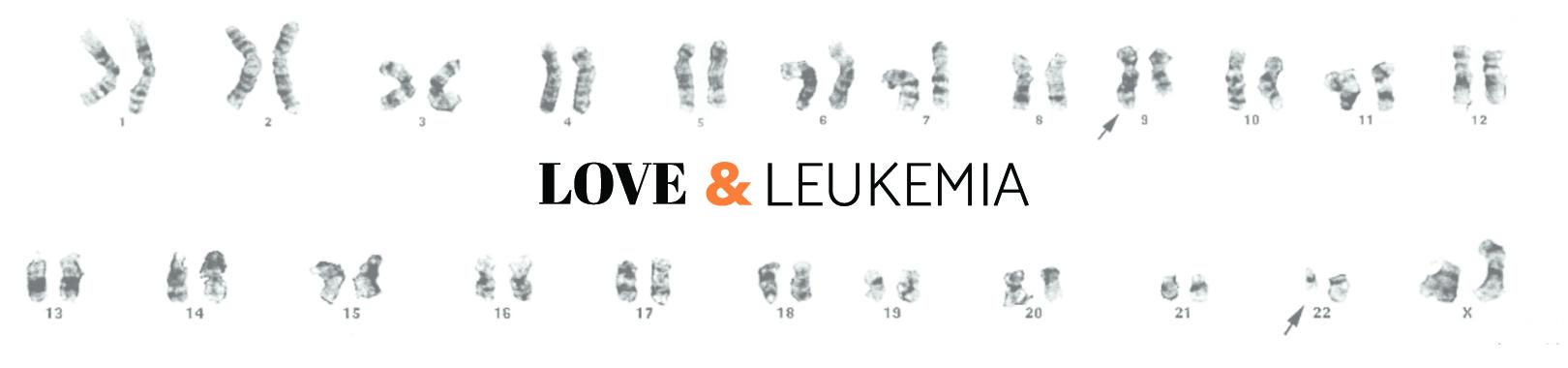 LOVE & LEUKEMIA